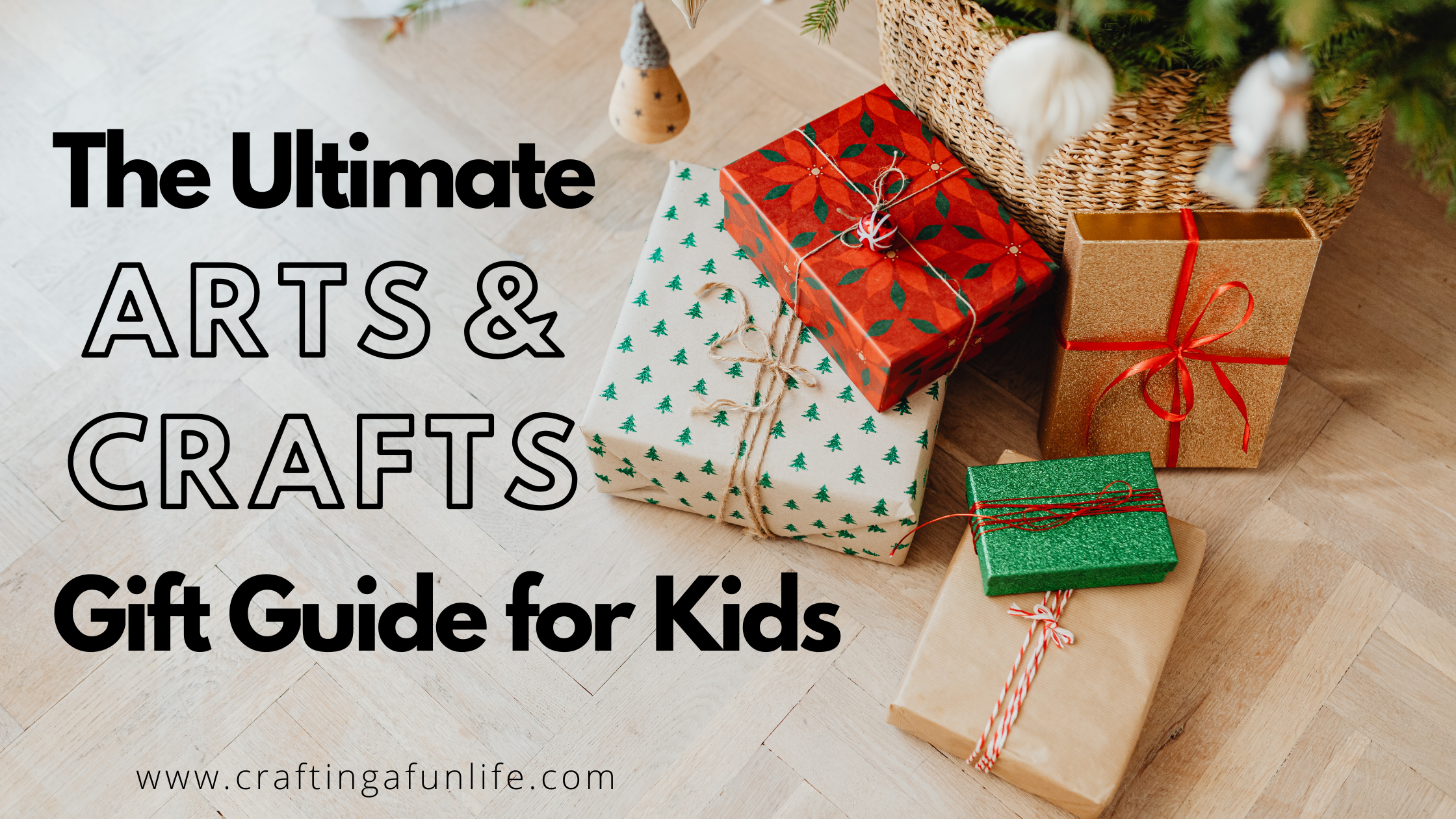 the ultimate arts and crafts gift guide