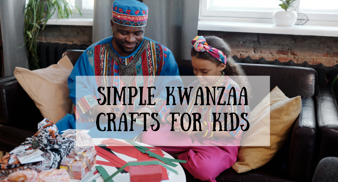 simple crafts for kids to celebrate Kwanzaa